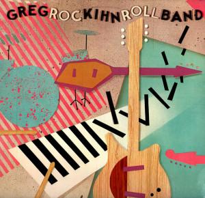 My Favorite Greg Kihn Album, ROCKIHNROLL, Has Been Re-Released